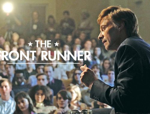 The Front Runner 2018 Movie Trailer Banner starring Hugh Jackman